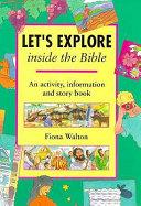 Let s Explore Inside the Bible