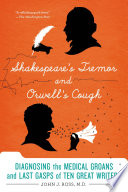 Shakespeare S Tremor And Orwell S Cough