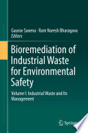 Bioremediation of Industrial Waste for Environmental Safety