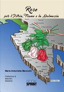 Rose - Per l'Istria, Fiume e la Dalmazia [Pdf/ePub] eBook