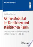 Aktive Mobilität im ländlichen und städtischen Raum