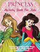 Princess Activity Book For Kids