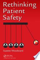 Rethinking Patient Safety