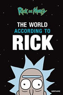Rick and Morty  the World According to Rick