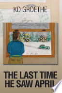 The Last Time He Saw April Book PDF