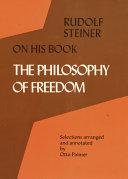 Rudolf Steiner on His Book