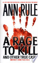 A Rage To Kill And Other True Cases  Book PDF