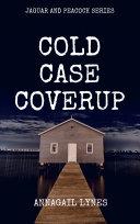 Cold Case Coverup [Pdf/ePub] eBook