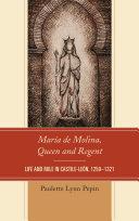 María de Molina, Queen and Regent Pdf/ePub eBook
