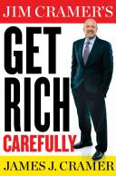 Jim Cramer s Get Rich Carefully Book