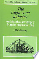 The Sugar Cane Industry