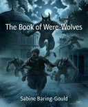 The Book of Were-Wolves [Pdf/ePub] eBook