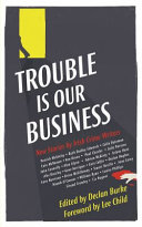 Pdf The Trouble is Our Business