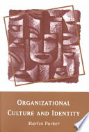 Organizational Culture and Identity  : Unity and Division at Work
