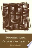 Organizational Culture and Identity