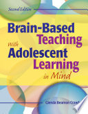 Brain Based Teaching With Adolescent Learning in Mind