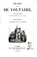 Œuvres complètes de Voltaire avec des notes et une notice historique sur la vie de Voltaire