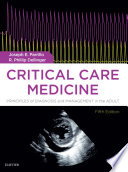 """Critical Care Medicine E-Book: Principles of Diagnosis and Management in the Adult"" by Joseph E. Parrillo, R. Phillip Dellinger"
