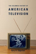 The Columbia History of American Television