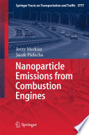 Nanoparticle Emissions From Combustion Engines Book
