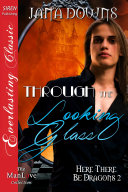 Through the Looking Glass [Here There Be Dragons 2] Pdf/ePub eBook