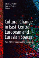 Cultural Change in East Central European and Eurasian Spaces