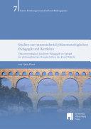 Studien zur transzendentalphänomenologischen Pädagogik und Wertlehre