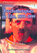 Psychotherapists on Film  1899 1999  M Z Book