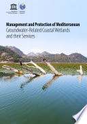 Management and Protection of Mediterranean Groundwater Related Coastal Wetlands and their Services