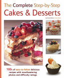 The Complete Step by step Cakes   Desserts
