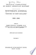 Winthrop s Journal  History of New England  1630 1649