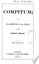 Compitum  Or the Meeting of the Ways at the Catholic Church