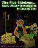 The Plot Thickens... Harry Potter Investigated by Fans for Fans