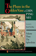 The Plum in the Golden Vase Or  Chin P ing Mei  Volume Three