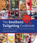 The Southern Tailgating Cookbook Book