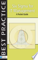 Six Sigma for IT Management   A Pocket Guide