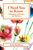 I Need You to Know Book