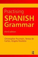 Practising Spanish Grammar