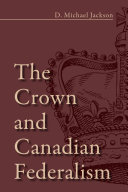 Pdf The Crown and Canadian Federalism