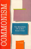 Commonism, the Manifesto of a New Social Order