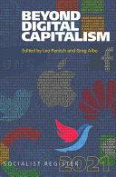 Beyond Digital Capitalism  New Ways of Living