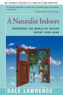 A Naturalist Indoors