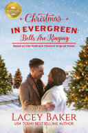 Christmas in Evergreen  Bells are Ringing