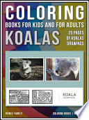 Coloring Books for Kids and for Adults   Koalas