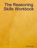 The Reasoning Skills Workbook