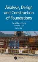 Analysis  Design and Construction of Foundations