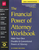 The Financial Power of Attorney Workbook
