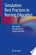 Simulation  Best Practices in Nursing Education