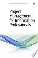 Project Management For Information Professionals PDF