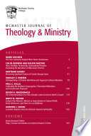 Mcmaster Journal Of Theology And Ministry Volume 15 2013 2014